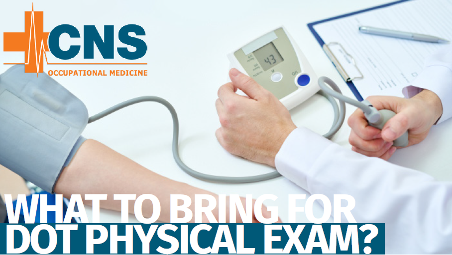 What to bring for a DOT Physical Exam?
